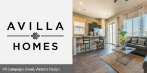Avilla Homes Marketing & PR Client