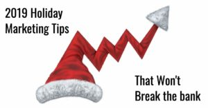2019 holiday marketing tips